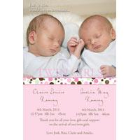 Twin Girl Birth Announcements and Baby Thank You Photo Cards TA36-Photo cards, personalised photo cards, photocards, personalised photocards, baby cards, personalised baby cards, birth announcements, personalised birth announcements, christening invitations, personalised christening invitations, personalised invitations, personalised announcements, invitations, announcements, photo invitations, photo announcements, personalised photo invitations, personalised photo announcements, announcement cards, announcement photo cards, photo christening invitations, photo announcements, birthday invitations, personalised birthday invitations, photo birthday invitations, photocard birth announcements, photo card birth announcements, personalised photo card birth announcement, personalised photo birthday invitation, personalised invites, birth celebrations, personalised celebrations, personalised birth celebrations, baptism invitations, personalised baptism invitations, personalised photo baptism invitations, pregnancy announcements, pregnancy announcement cards,  pregnancy cards, personalised pregnancy announcements, personalised pregnancy announcement cards, personalised pregnancy cards, baby shower invitations, personalised baby shower invitations, engagement invitations, personalised engagement invitations, photo engagement invitations, personalised photo engagement invitations, engagement photo cards, save the date cards, personalised save the date cards, photo save the date cards, wedding thank-you cards, personalised wedding thank-you cards, wedding thank-you photo cards,